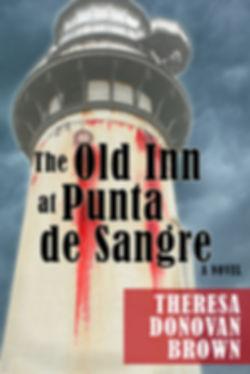 The Old Inn at Punta de Sangre - A Crime Fiction Novel