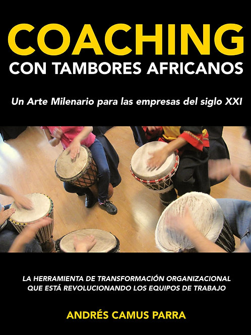 """LIBRO """"COACHING CON TAMBORES AFRICANOS"""""""