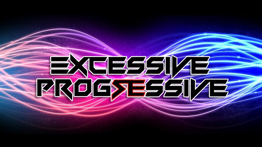 Excessive Progressive