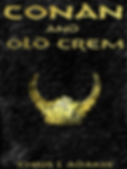 Cover for Conan and Old Crem