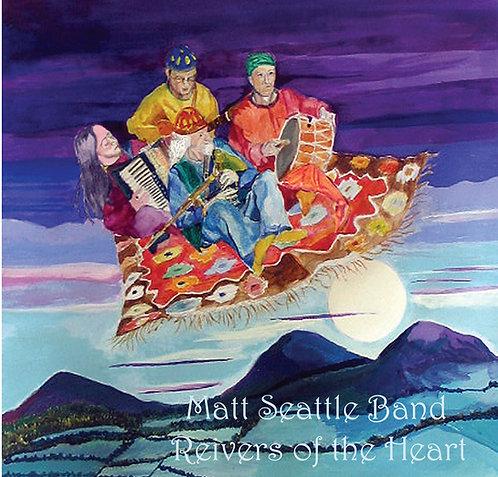 CD - Matt Seattle - Reivers of the Heart