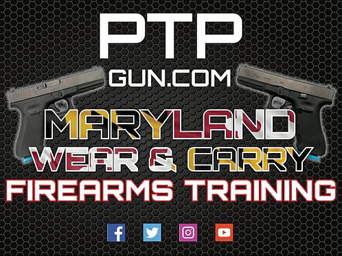 Maryland Concealed Carry training (Wear & Carry)