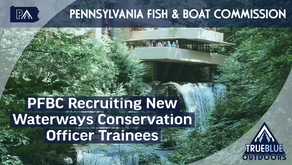 PFBC Recruiting 'Waterways Conservation Officer' Trainees