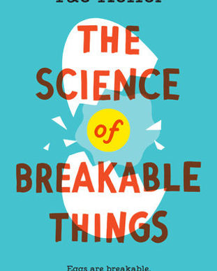 The Science of Breakable Things.jpeg