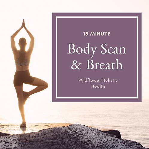 15 Minute Body Scan & Breath Meditation Audio File