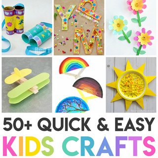 50+ Quick & Easy Kids Crafts