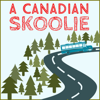 A Canadian Skoolie Podcast