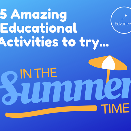 5 Amazing Educational Activities for the Summer Holidays!
