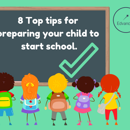 8 Top tips for preparing your child to start school.