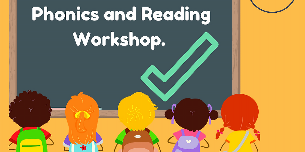 Supporting Phonics and Reading Zoom Workshop