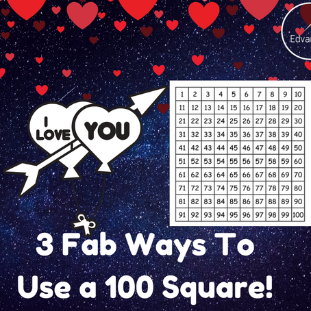 3 Fab Ideas for Using a 100 Square!
