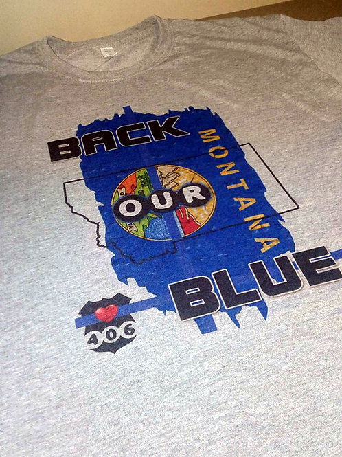 """Back Our Blue"" MONTANA SUPPORTS YOU"
