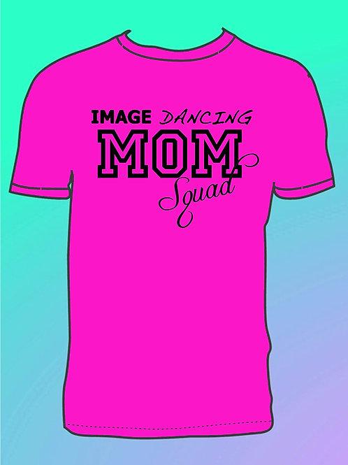 """Image Dancing """"Mom Squad"""" (Adult Unisex Shirt Style)"""