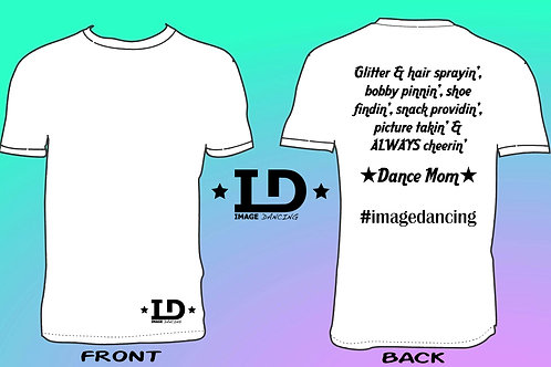 "Image Dancing ""Dance Mom"" T-Shirt (Adult Unisex Fit)"