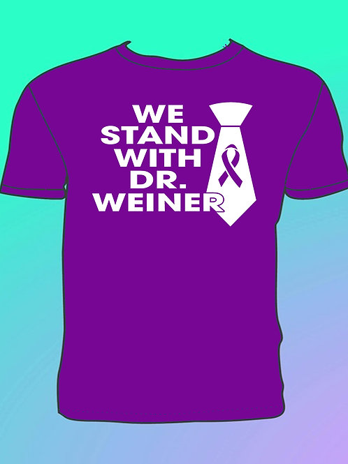 """We Stand With Dr. Weiner""  Purple T-Shirt"