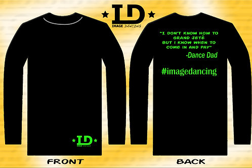 "Image Dancing ""Grand Jete Dance Dad"" Long sleeve shirt (Adult Unisex Fit)"