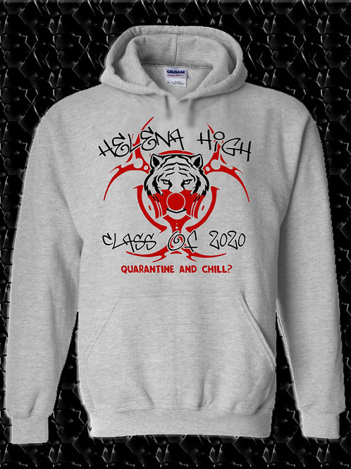 "HHS Class of 2020 ""Quarantine and Chill?""Hoodie"