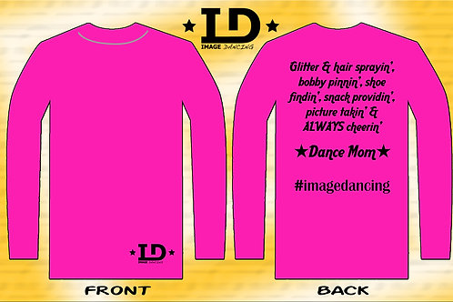 "Image Dancing ""Dance Mom"" Long sleeve shirt (Adult Unisex Fit"