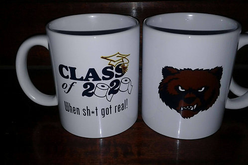 CHS Class of 2020 (When sh*t got real!) 11 0z mug