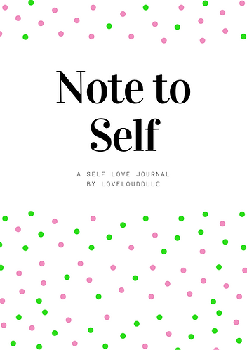 Note to Self: A Self Love Journal