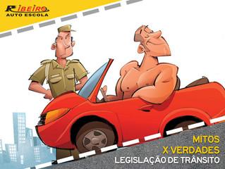 Mitos e Verdades sobre a Legislação de Trânsito