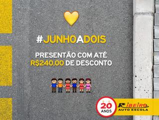Promoção #JunhoaDois | Até R$240,00 de desconto!