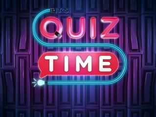 It's Quiz Time | A KGK Review