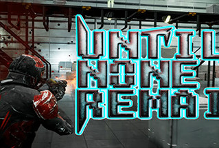 Until None Remain | Early Access Review