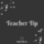 Teacher Tip Tuesday.png