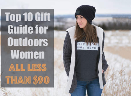 Top 10 Gift Guide for Outdoors Women - All Under $90