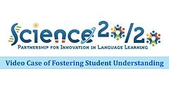 Case of Fostering Student Understanding