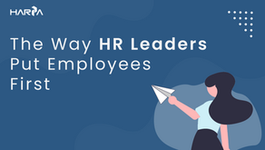 The Way HR Leaders Put Employees First