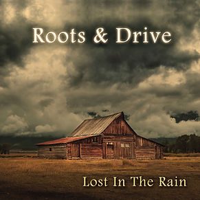 Roots & Drive album Lost In The Rain