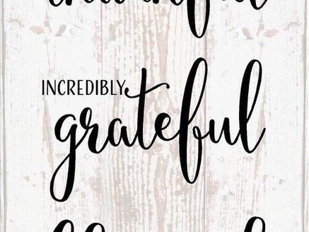 Thankful, grateful and a blessed 2019