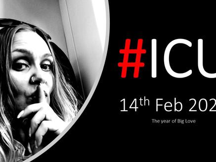 #ICU2020…..the year of Big Love