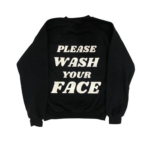 Please Wash Your Face Crewneck