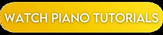 WATCH PIANO TUTORIALS.png