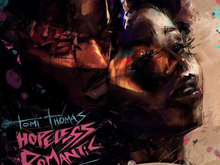 Tomi Thomas EP Review: Hopeless Romantic