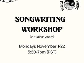 Month-long Online Songwriting Workshop starts November 1, 2021!