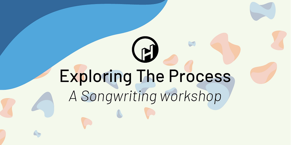 Exploring the Process – A songwriting challenge