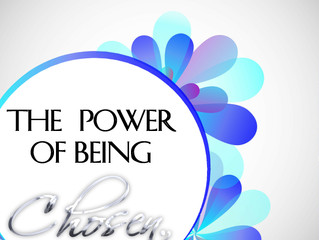 The Power of Being Chosen