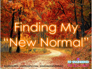 "Finding My ""New Normal"""