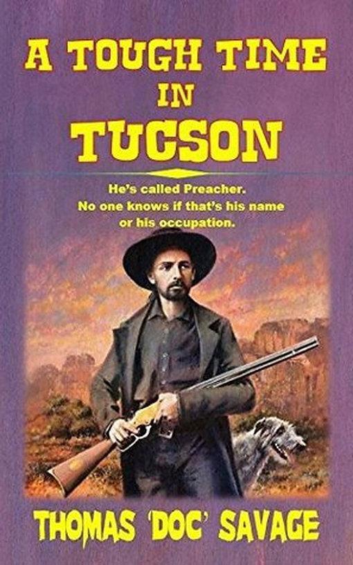 A_Tough_Time_In_Tucson_-_He's_Called_P