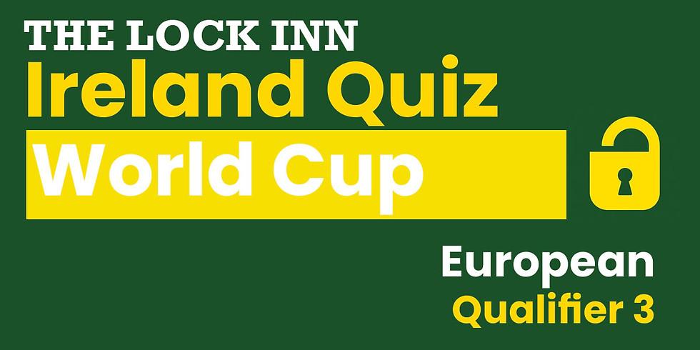 Ireland Quiz World Cup | European Qualifier 3