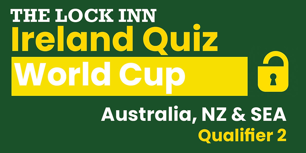 Ireland Quiz World Cup | Australia, NZ & SEA Qualifier 2