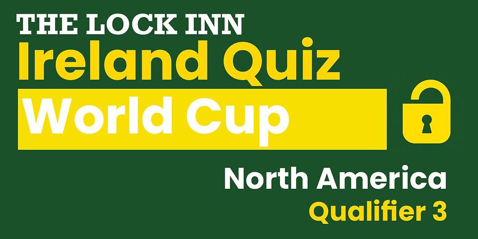 Ireland Quiz World Cup | North America Qualifier 3