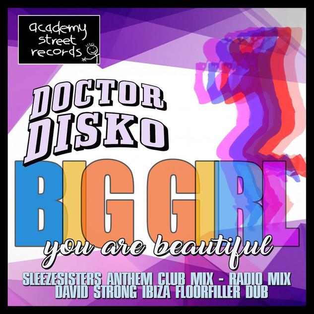 Doctor Disko - Big Girl [Academy Street Records]