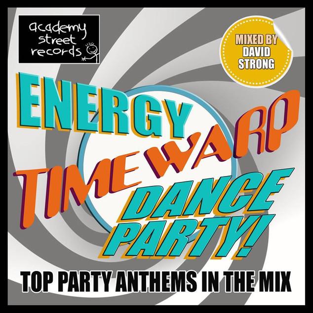 Energy Timewarp David Strong Megamix [Academy Street Records]