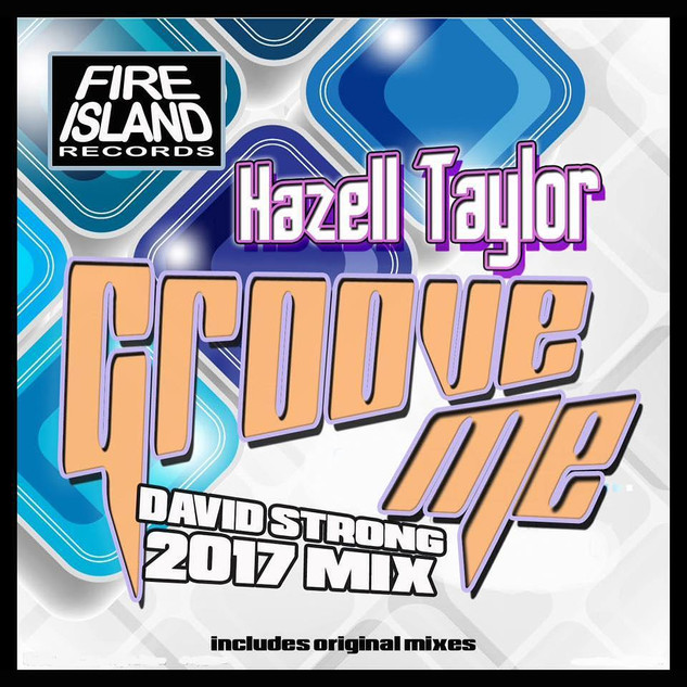 Hazell Taylor - Groove Me [Fire Island Records]