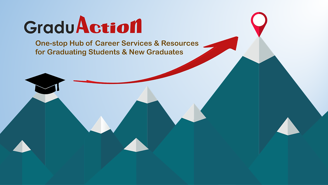GraduAction – One-stop Hub of Career Services and Resources for Graduating Students and New Graduates